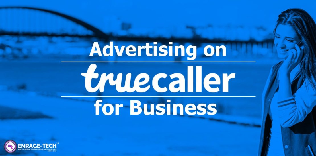 Advertising on Truecaller for business